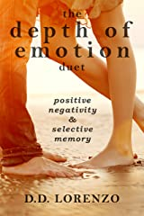 Positive Negativity and Selective Memory: The Depth of Emotion Duet