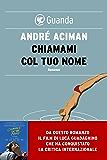 Chiamami col tuo nome (Italian Edition)