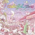 Colorful Lives