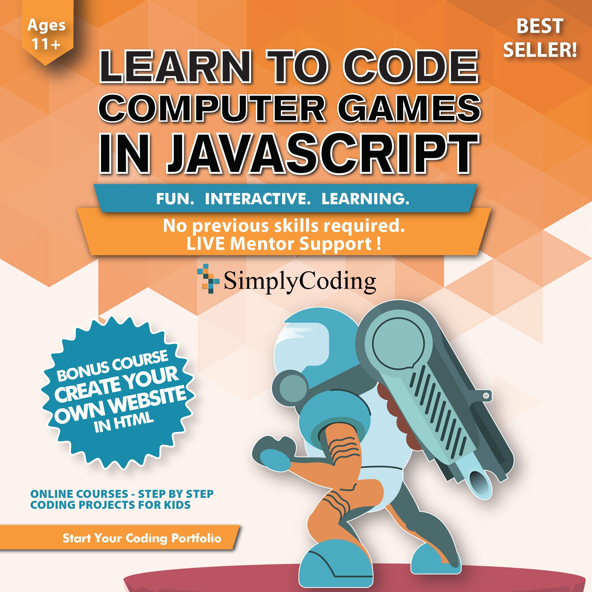 Simply Coding for Kids: Learn to Code Javascript - Video Game Design Coding Software - Computer Programming for Kids, Ages 11-18, (PC, Mac, Chromebook Compatible) by Simply Coding