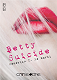 Betty Suicide
