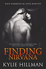 Finding Nirvana (Black Shamrocks MC Book 5) Kindle Edition