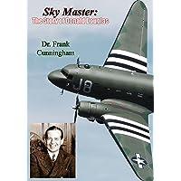 Sky Master: The Story of Donald Douglas