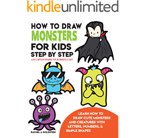How To Draw Monsters For Kids Step By Step Easy Cartoon Drawing For Beginners Kids Learn How To Draw Cute Monsters And Creatures With Letters Numbers Simple