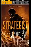The Strategist: A Grisham & Sullivan Novel (Grisham/Sullivan Book 1) (English Edition)
