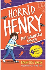 Horrid Henry's Haunted House: Book 6 Kindle Edition