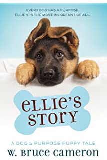 Baileys story a dogs purpose puppy tale a dogs purpose puppy ellies story a dogs purpose puppy tale a dogs purpose fandeluxe Image collections
