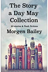 The Story A Day May Collection (Story A Day May Collections) Kindle Edition