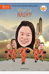 What Is NASA? (What Was?) Kindle Edition