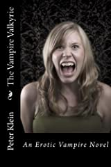 The Vampire Valkyrie (The Dancing Valkyrie Book 2) Kindle Edition