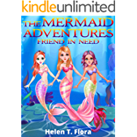 Book for Girls : The Mermaid Adventures: Friend in Need: Bedtime Story Fantasy, Tales, Grow up, Books for Girls 9-12 (Little Cute Mermaid Stories 1)