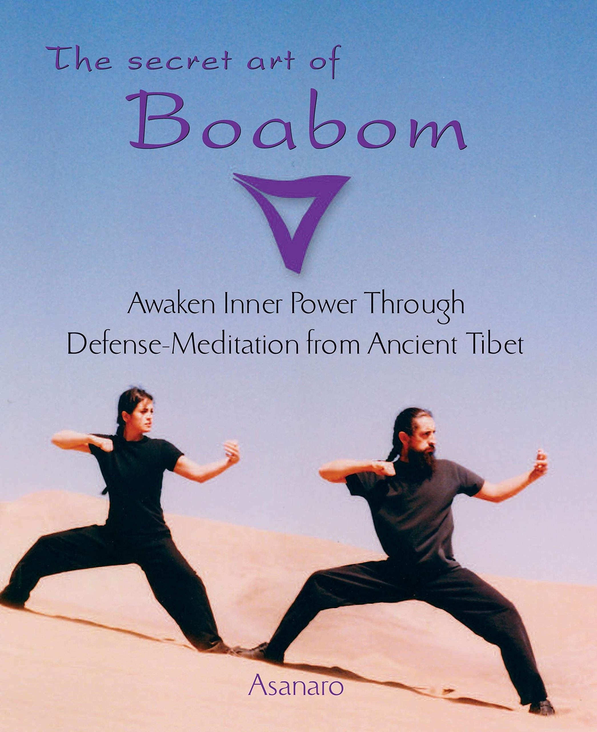 The Secret Art of Boabom: Awakening Inner Power Through ...