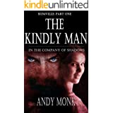 The Kindly Man (Rumville Book 1)