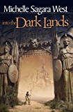 Into the Dark Lands (The Sundered Book 1)