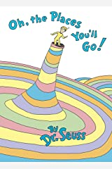 Oh, the Places You'll Go! (Classic Seuss) Kindle Edition