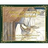 'Twas an Evening in Bethlehem