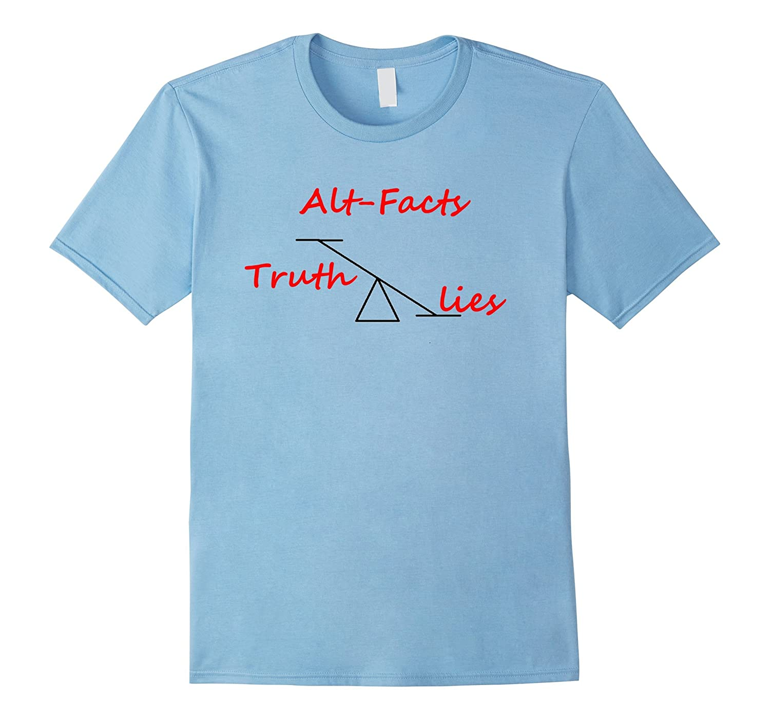 Alt Facts Truth Lies Scale Trump T Shirt Protest