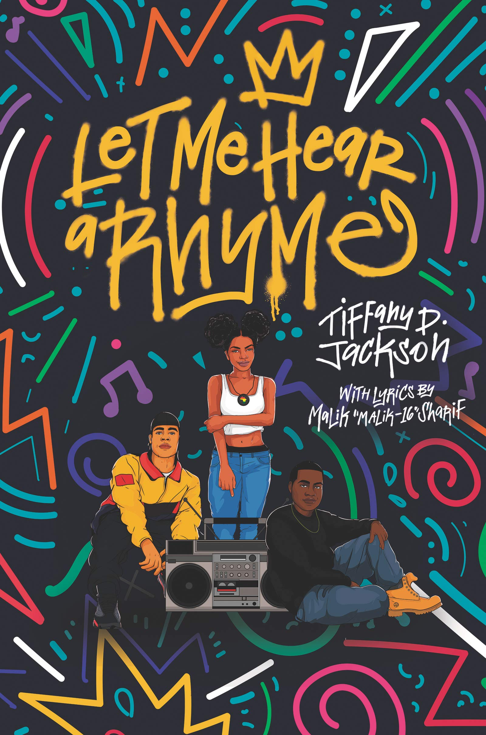 Amazon.com: Let Me Hear a Rhyme (9780062840325): Jackson, Tiffany D: Books