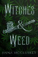 Witches and Weed (Rhymes with Witch Book 2) Kindle Edition