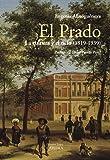 El Prado: la cultura y el ocio (1819-1939) (Arte Grandes Temas)