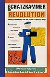 Schatzkammer der Revolution: Russische Kinderbücher von 1920-1935: Bücher aus bewegten Zeiten