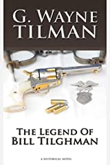 The Legend of Bill Tilghman (Tilman Western Collection Book 2) Kindle Edition