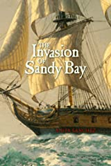 The Invasion of Sandy Bay Kindle Edition