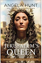 Jerusalem's Queen (The Silent Years Book #3): A Novel of Salome Alexandra Kindle Edition