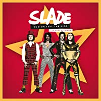 Cum On Feel the Hitz. The Best of Slade