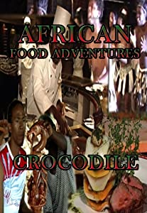 African Food Adventures Crocodile[NON-US FORMAT, PAL]