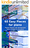 60 Easy Pieces for Piano: Popular classical, folk and Christmas tunes arranged for easy piano   Bumper Piano Songbook