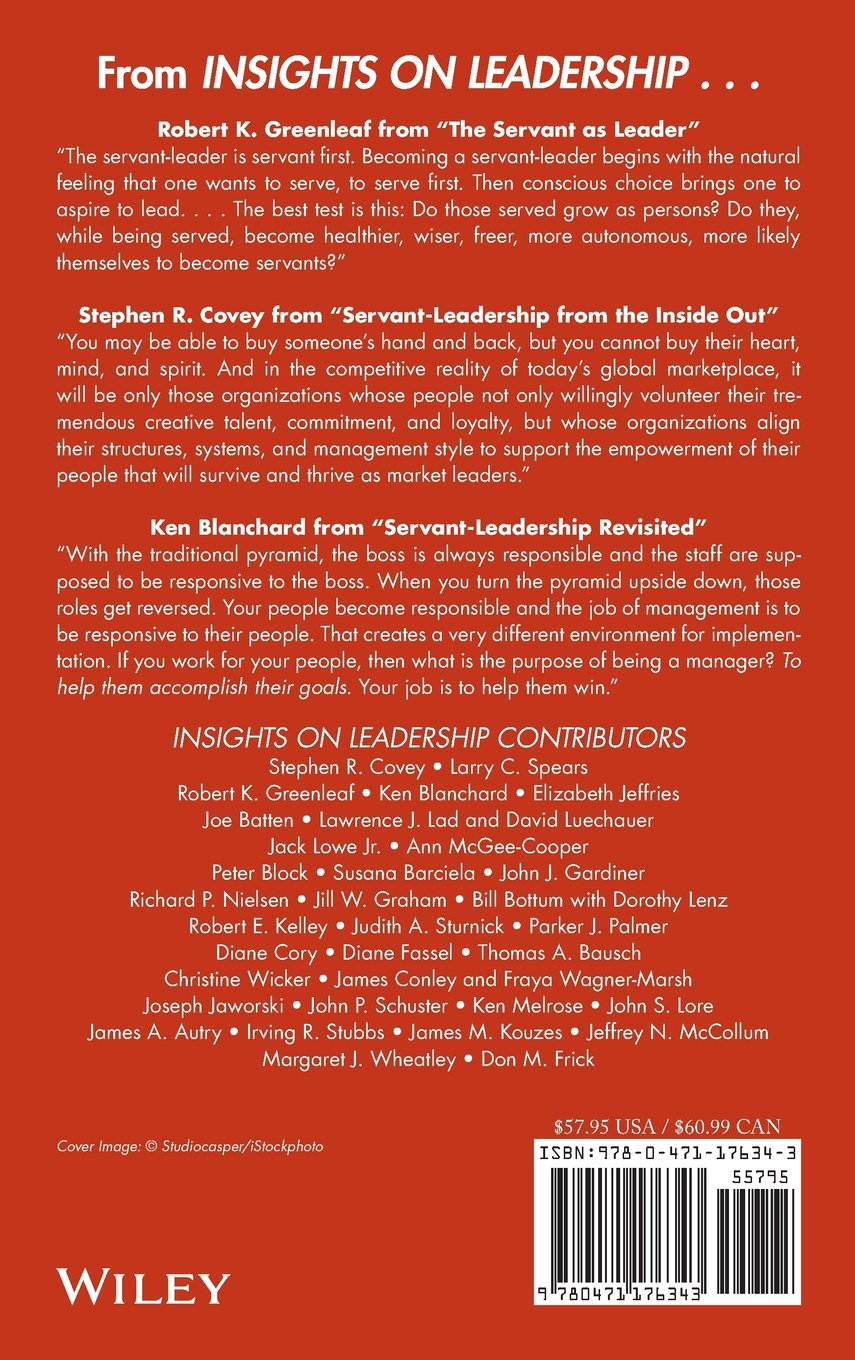 insights on leadership service stewardship spirit and servant insights on leadership service stewardship spirit and servant leadership larry c spears 9780471176343 com books