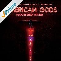 American Gods (Original Television Series Soundtrack)