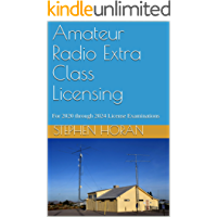 Amateur Radio Extra Class Licensing: For 2020 through 2024 License Examinations