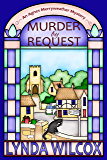 Murder by Request (The Agnes Merryweather Mysteries Book 1)