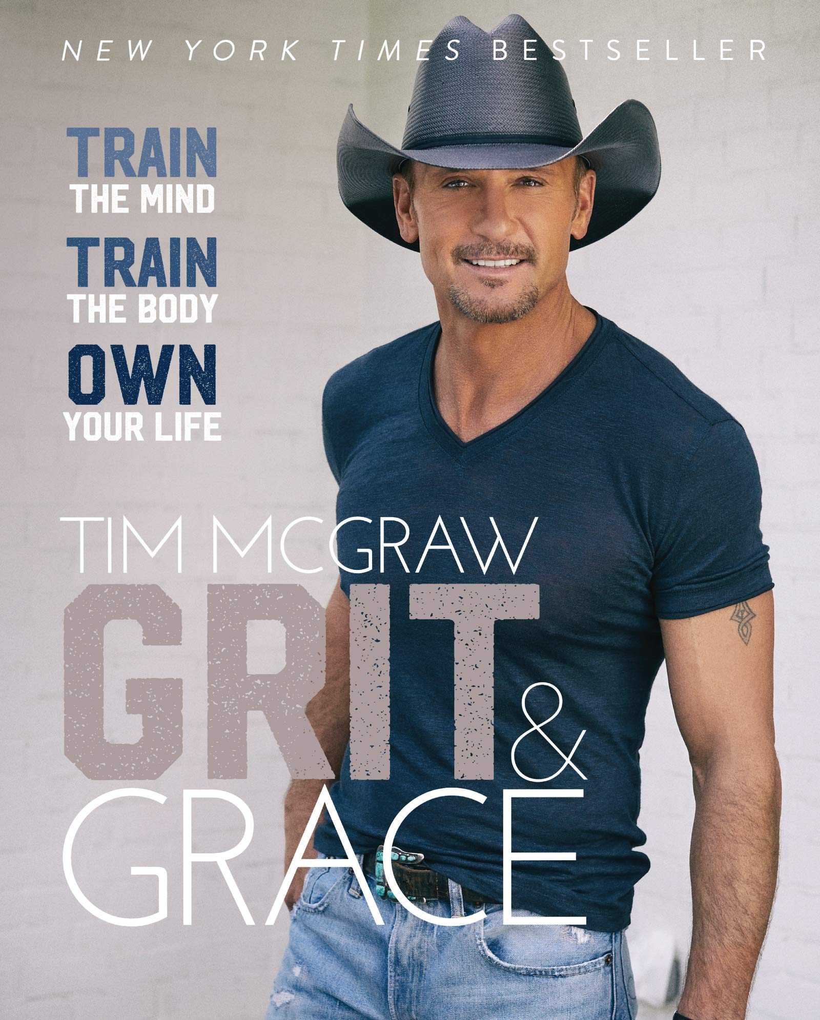 Grit & Grace: Train the Mind, Train the Body, Own Your Life 1