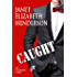 Caught (Scottish Highlands (Invertary) Book 7)