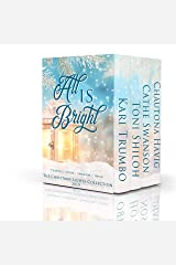 All Is Bright (Christmas Lights Collection Book 4) Kindle Edition