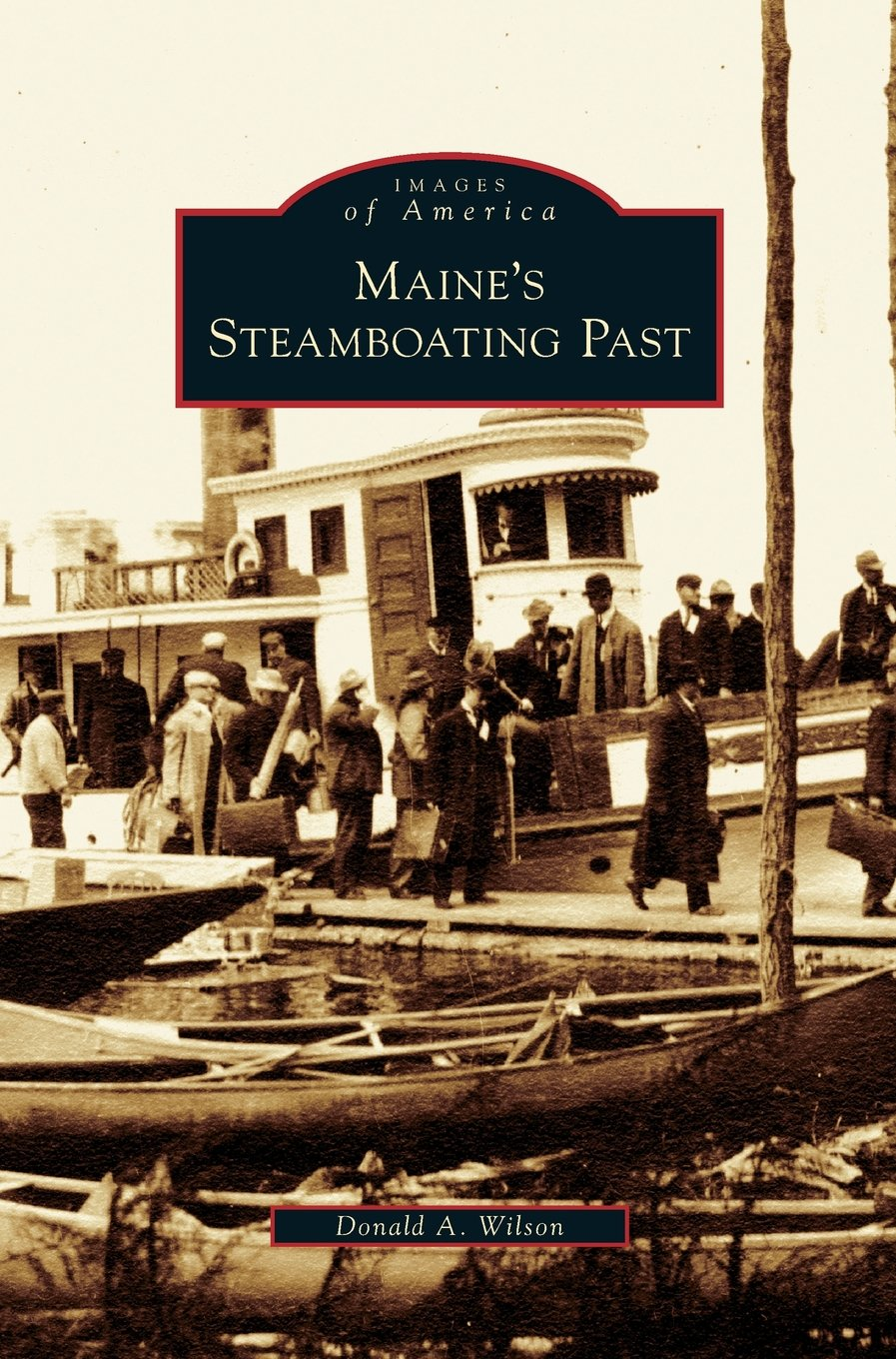 Maine's Steamboating Past pdf