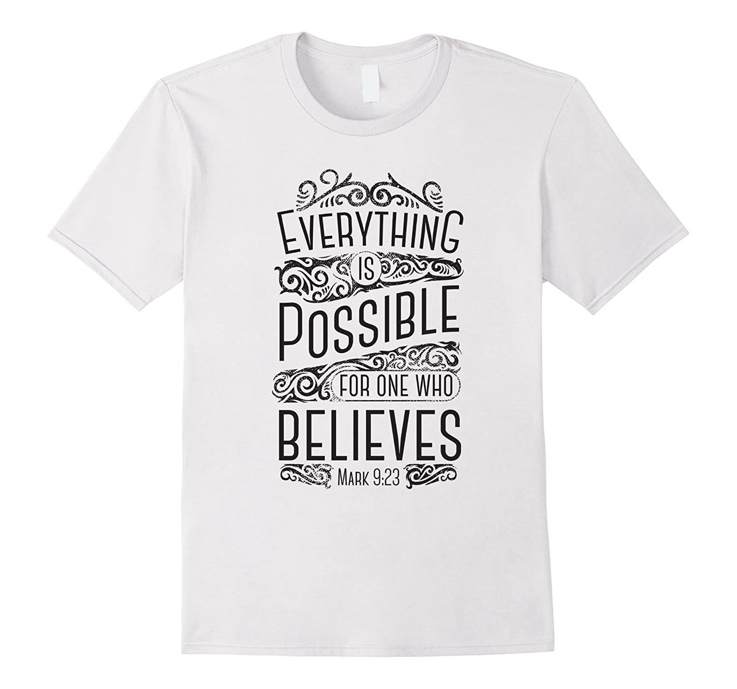 Everything Is Possible For One Who Believes T-shirt-Vaci
