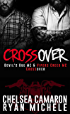 Crossover: Devil's Due MC and Vipers Creed MC Prequel