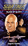Blaze of Glory (Star Trek: The Next Generation Book 34)