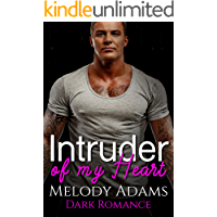 Intruder of my Heart (Dark Obsession 1)