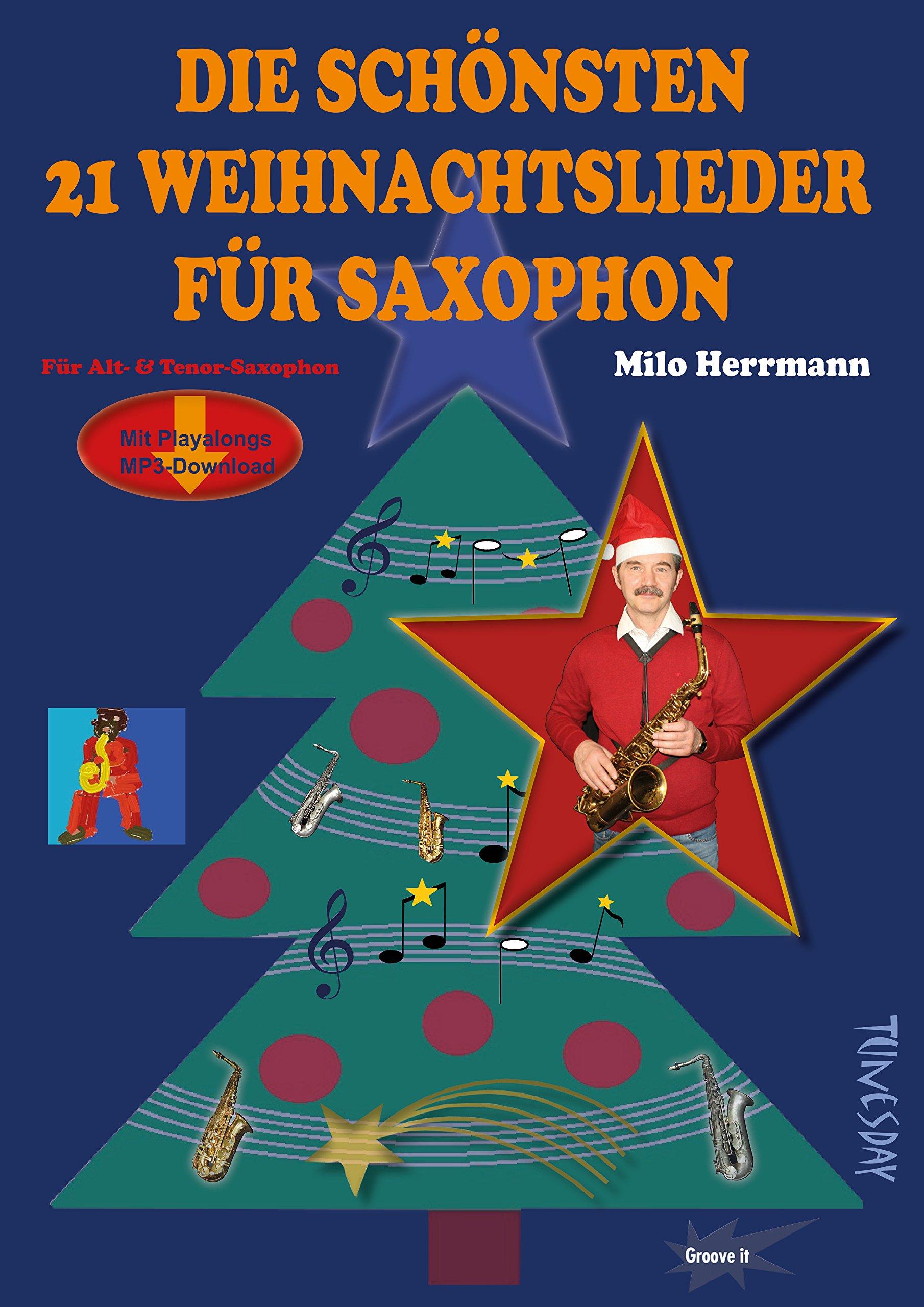 Die schönsten 21 Weihnachtslieder für Saxophon - Noten mit ...