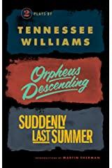 Orpheus Descending and Suddenly Last Summer (New Directions Books) Kindle Edition
