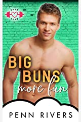 Big Buns More Fun: A Bite-sized BBW Romance (The Chub Club Book 2) Kindle Edition