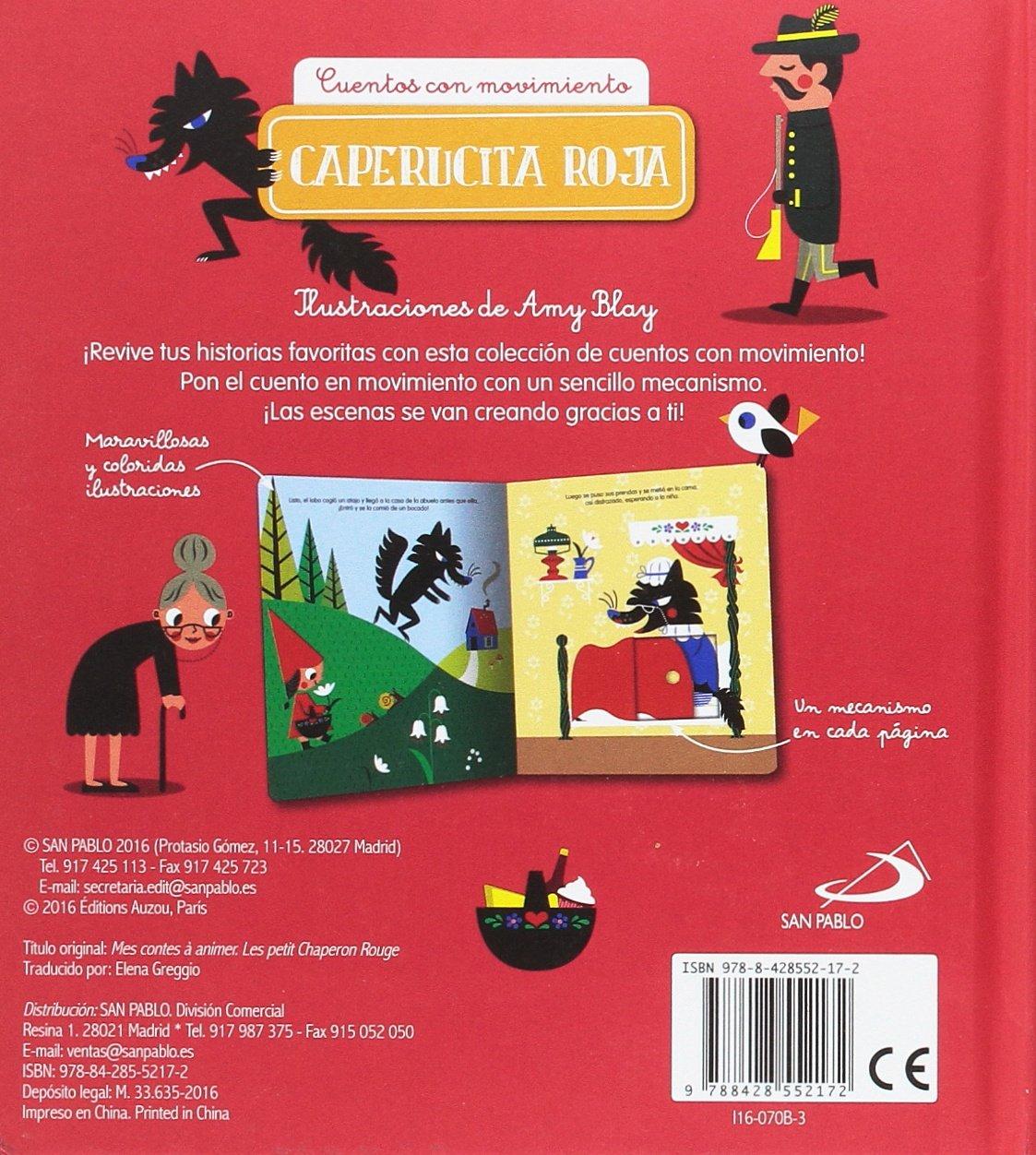 Caperucita Roja: Cuentos con movimiento Cuentos y ficción: Amazon.es: Amy Blay, Elena Greggio: Libros