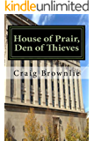 House of Prair, Den of Thieves (Morgan Prair Mysteries Book 1)