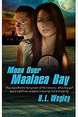 Moon over Maalaea Bay (Pure Genius Book 3) Kindle Edition