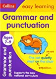 Grammar and Punctuation Ages 7-9: New Edition (Collins Easy Learning KS2)